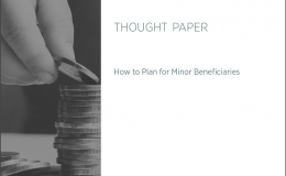 How To Plan For Minor Beneficiaries Thumbnail